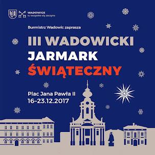 Burmistrz Wadowic zaprasza na....