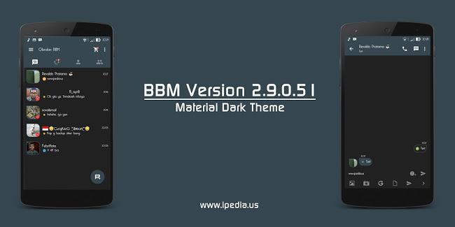 BBM Mod Material Dark Versi 2.9.0.51 Terbaru