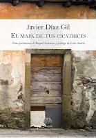 """Último poemario de Javier Díaz Gil: """"El mapa de tus cicatrices"""""""