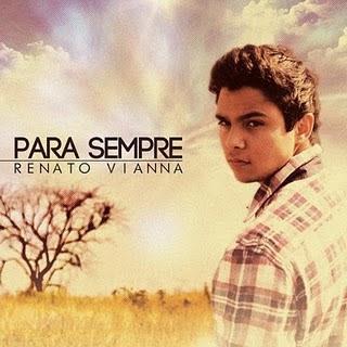 Renato Vianna - Pra Sempre - 2011