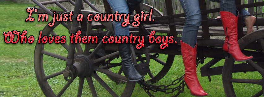 I Am Just A Country Girl.