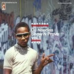 Show N Prove vol. 1  DJ Needles