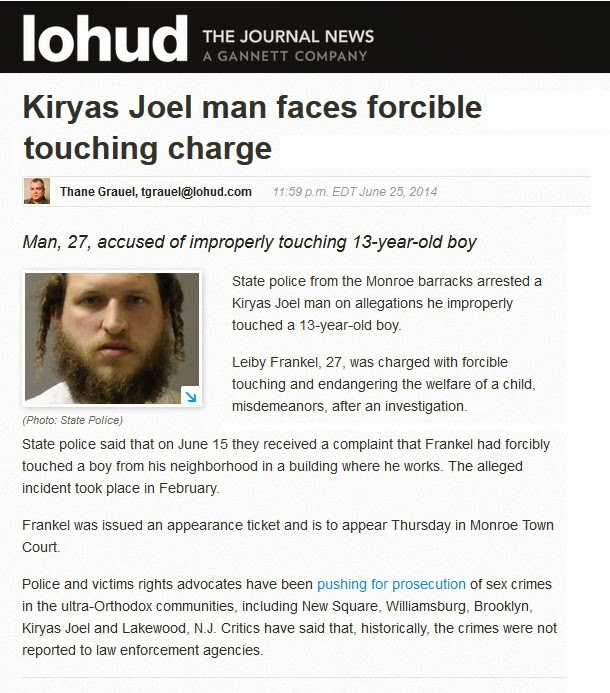 http://www.lohud.com/story/news/crime/2014/06/25/kiryas-joel-man-accused-forcible-touching/11347515/