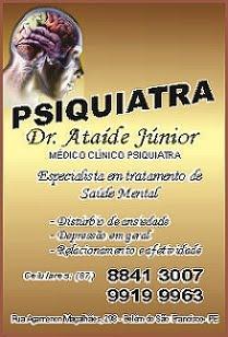 DRº JUNIOR DE ATAIDE, PSIQUIATRA E CLINICO MEDICO