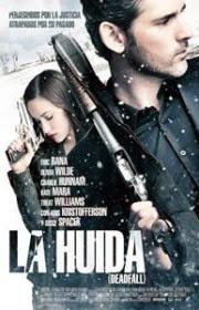 La Huida (Deadfall) (2012)
