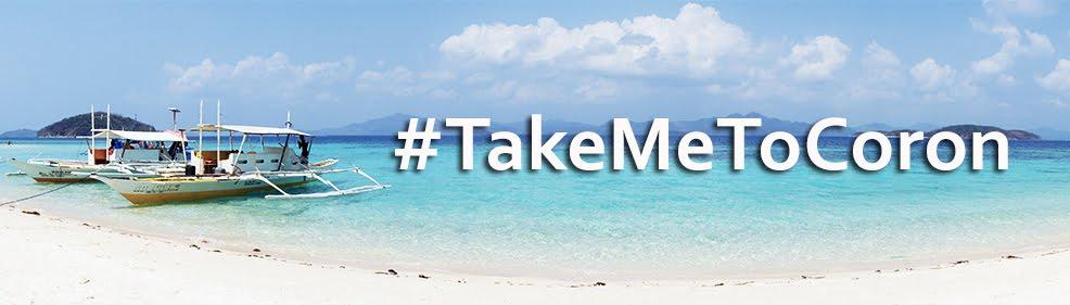 #TakeMeToCoron