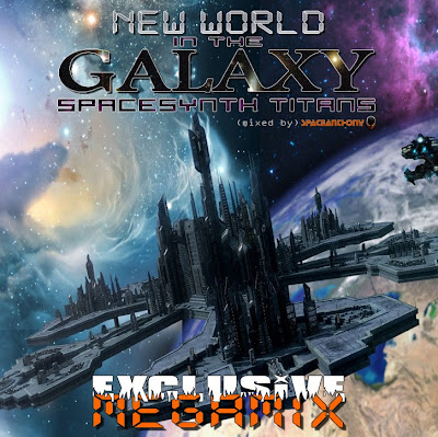 NEW WORLD IN THE GALAXY - SPACESYNTH TITANS Megamix