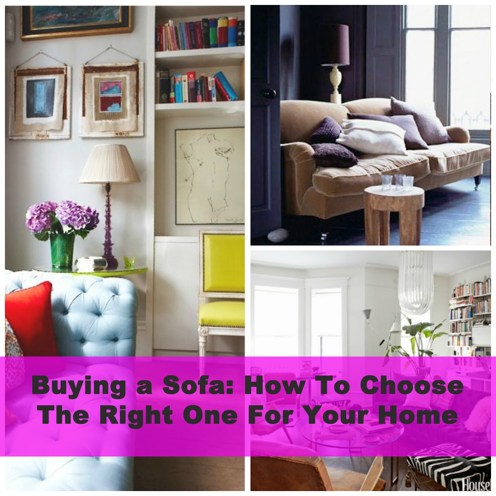 How To Choose A Couch Alluring With How to Choose Pictures for Your Home Images