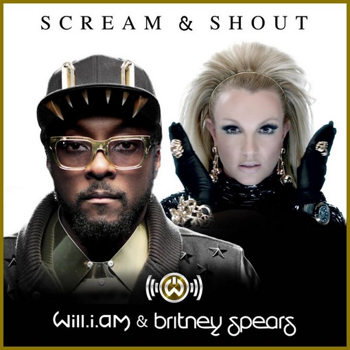 Scream and Shout - Will.i.am ft Britney ...
