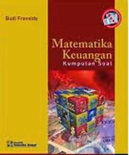 Matematika Keuangan Kumpulan Soal Edisi 2 Budi F Murah