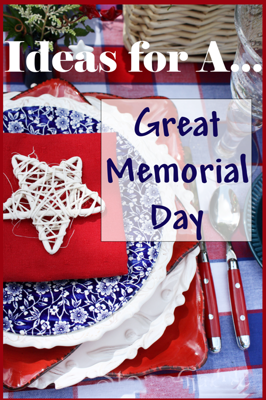 IDEAS FOR MEMORIAL DAY WEEKEND StoneGable