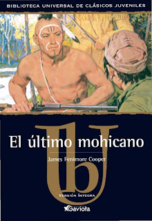 El Último Mohicano - James Fenimore Cooper