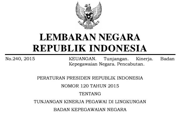 PERPRES Nomor 120 Tentang Penerimaan Tunjangan Tahun 2015