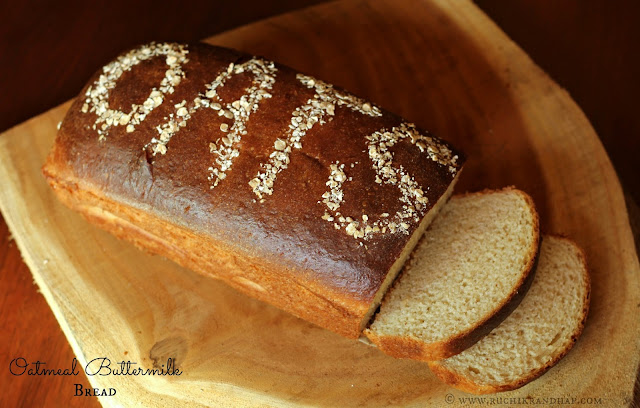 ... Randhap (Delicious Cooking): Oatmeal Buttermilk Bread #Breadbakers
