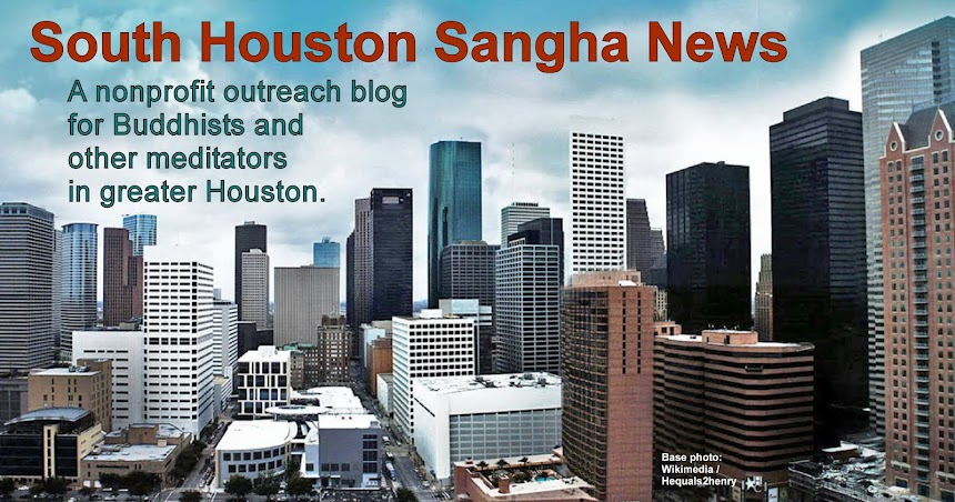 South Houston Sangha News