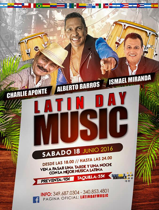 LATIN DAY MUSIC - ALBERTO BARROS - ISMAEL MIRANDA - CHARLIE APONTE - AMERICO - 18 JUNIO 2016