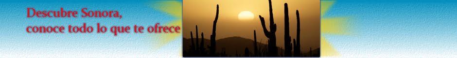 Conoce tu estado: Lugares turísticos en Sonora