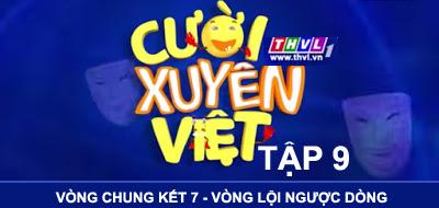 Cười Xuyên Việt chung kết 7 phát sóng 21h thứ 6 hàng tuần trên THVL1