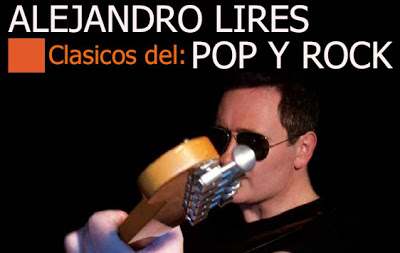 Alejandro Lires, Clàsicos del Rock & Pop