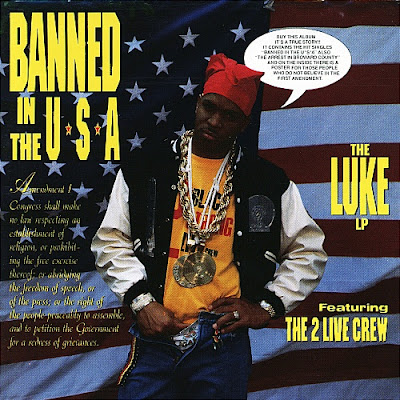 Luke Featuring 2 Live Crew – Banned In The USA: The Luke LP (1990) (FLAC + 320 kbps)