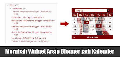 Merubah Arsip Blogger menjadi Kalender