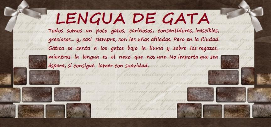 LENGUA DE GATA.