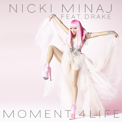 Nicki Minaj - Moment 4 Life ft. Drake single picture