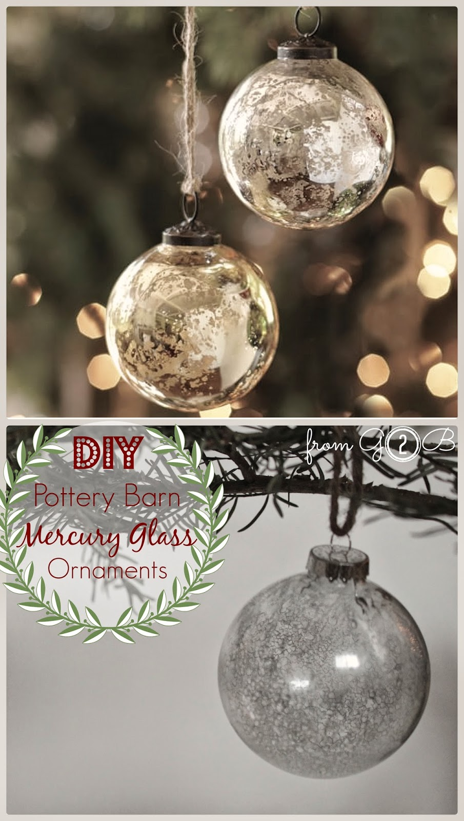 Pottery barn christmas ornaments - From Gardners 2 Bergers Diy Pottery Barn Mercury Glass Ornaments