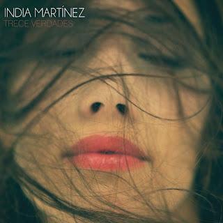 http://3.bp.blogspot.com/-9lIz5SB5v2U/ToQx5EbVyuI/AAAAAAAABIU/aBchSI1jIMY/s320/India+Martinez+-+Trece+verdades+F.jpg