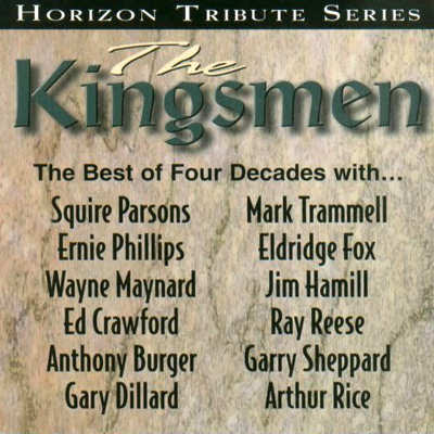 The Kingsmen Quartet-The Best Of Four Decades-