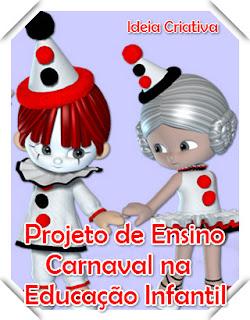 Projeto de Ensino Carnaval do Faz de Conta com Sequência Didática