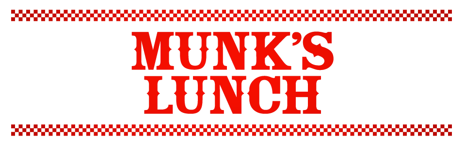 Munk&#39;s Lunch
