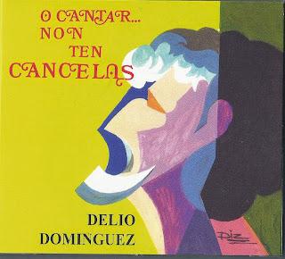 http://musicaengalego.blogspot.com.es/2014/04/delio-dominguez-o-cantar-non-ten.html