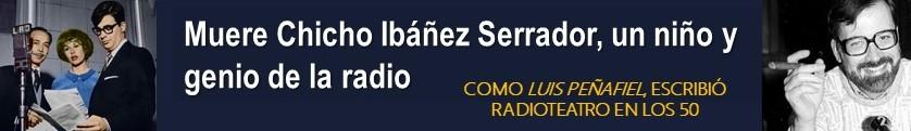 EL PRIMER CHICHO FUE DE LA RADIO