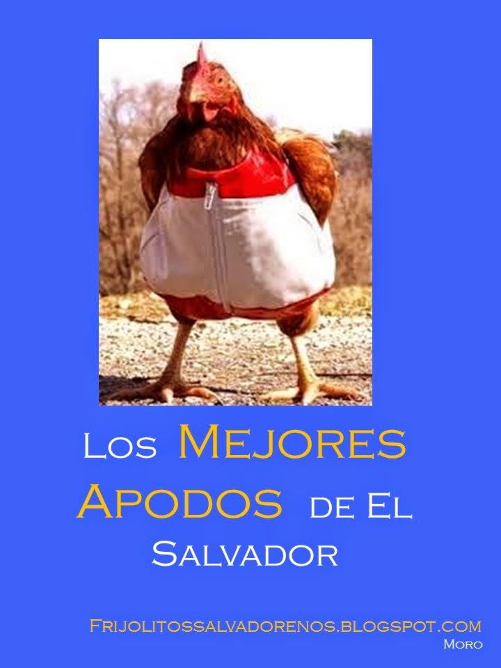 Los Mejores Apodos de El Salvador (Actualizado)
