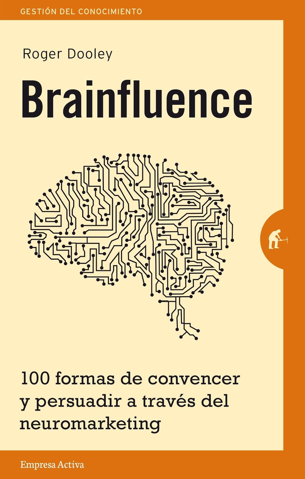 DE LA IDEA AL NEGOCIO : Los mejores libros de Neuromarketing que ...