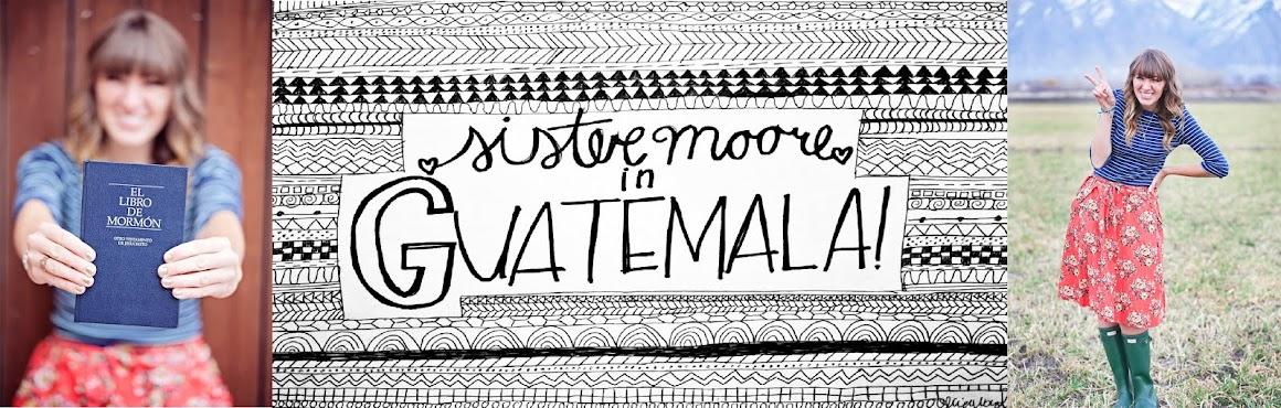 Sister Moore in Guatemala