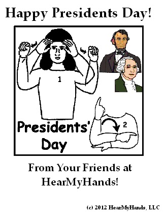 hearmyhands asl happy presidents day
