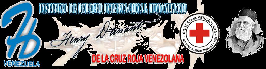 INSTITUTO DE DERECHO INTERNACIONAL HUMANITARIO HENRY DUNANT - VENEZUELA