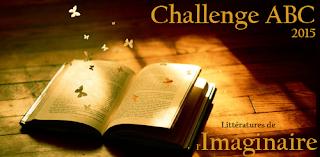 http://mon-irreel.blogspot.com/2015/01/challenge-abc-de-limaginaire-2015.html
