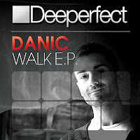 Danic Walk EP Deeperfect