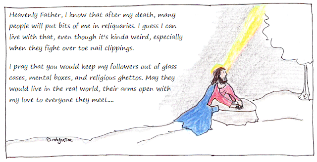 jesus prays re relics (cartoon), by rob g
