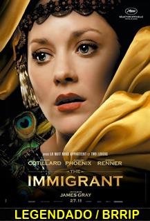 Assistir A Imigrante Legendado 2014