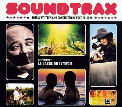 Soundtrax by Le sacre du tympan