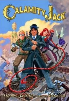Book cover: Calamity Jack by Shannon and Dean Hale, illustrated by Nathan Hale