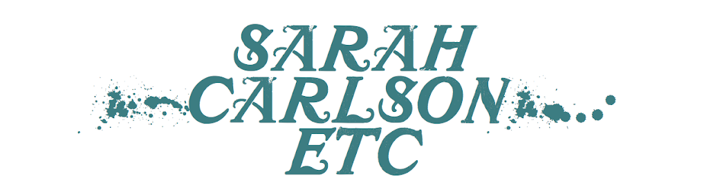 Sarah Carlson Etc.