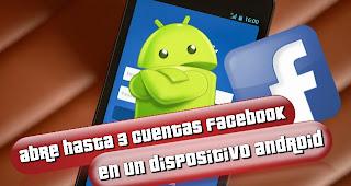 """""""abrir_tres_cuentas_facebook"""""""