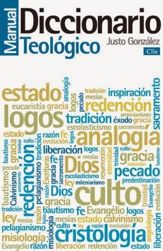 Manual Diccionario Teológico - Justo L. Gonzalez.