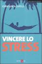 I 10 Libri di STRESS