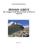 HOMO GREX Un viaggio dall'Humanitas al Grex e ritorno